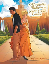 Cover Maykalia, Blair and the Golden Crystal Palace