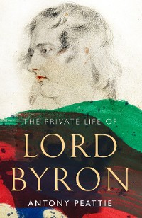 Cover The Private Life of Lord Byron