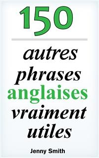 Cover 150 autres phrases anglaises vraiment utiles