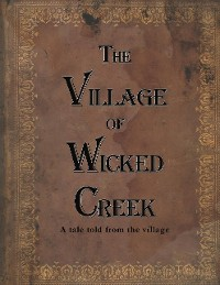 Cover The Village of Wicked Creek