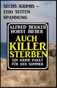 Cover Auch Killer sterben: Ein Krimi Paket für den Sommer