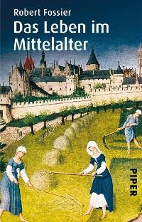 Cover Das Leben im Mittelalter