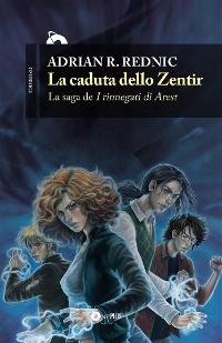 Cover La caduta dello Zentir
