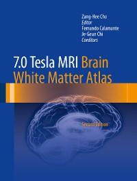 Cover 7.0 Tesla MRI Brain White Matter Atlas
