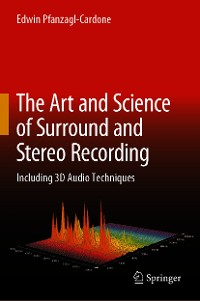 Cover The Art and Science of Surround and Stereo Recording