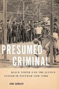 Cover Presumed Criminal