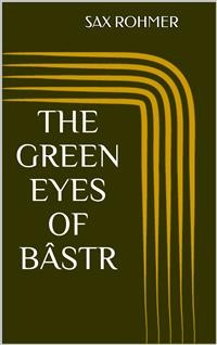 Cover The Green Eyes of Bâst