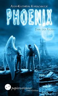 Cover Phoenix - Erbe des Feuers