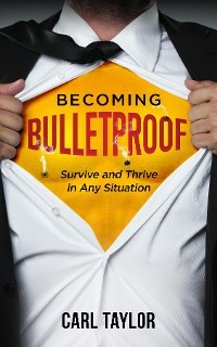 Cover Becoming Bulletproof
