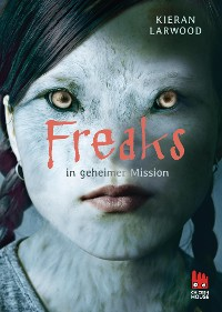 Cover Freaks in geheimer Mission