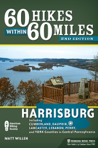 Cover 60 Hikes Within 60 Miles: Harrisburg