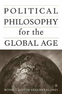 Cover Political Philosophy for the Global Age