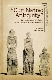 "Cover ""Our Native Antiquity"""