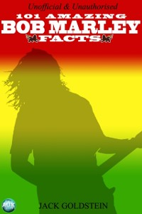 Cover 101 Amazing Bob Marley Facts