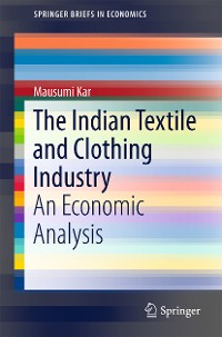 Cover The Indian Textile and Clothing Industry