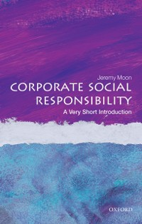 Cover Corporate Social Responsibility: A Very Short Introduction