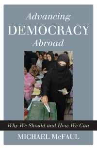 Cover Advancing Democracy Abroad