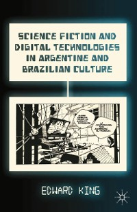 Cover Science Fiction and Digital Technologies in Argentine and Brazilian Culture