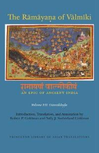 Cover The Rāmāyaṇa of Vālmīki: An Epic of Ancient India, Volume VII