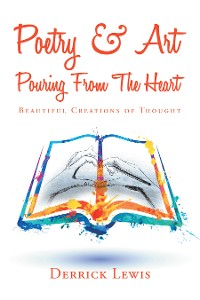 Cover Poetry & Art Pouring from the Heart