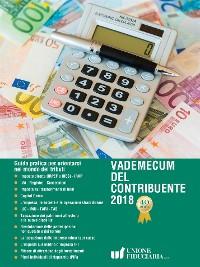 Cover Vademecum del contribuente 2018. Guida pratica per orientarsi nel mondo dei tributi