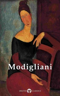 Cover Delphi Complete Paintings of Amedeo Modigliani (Illustrated)