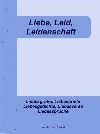 Cover Liebe, Leid, Leidenschaft
