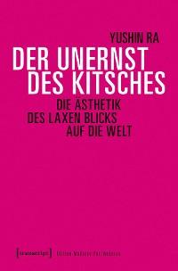 Cover Der Unernst des Kitsches