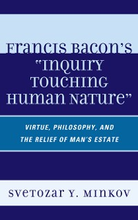 Cover Francis Bacon's Inquiry Touching Human Nature