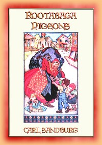 Cover ROOTABAGA PIGEONS - Another Children's Fantasy Adventure in Rootabaga Land