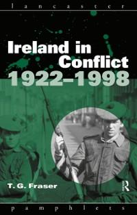 Cover Ireland in Conflict 1922-1998