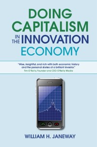 Cover Doing Capitalism in the Innovation Economy