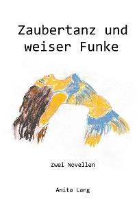 Cover Zaubertanz und weiser Funke