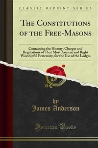 Cover The Constitutions of the Free-Masons