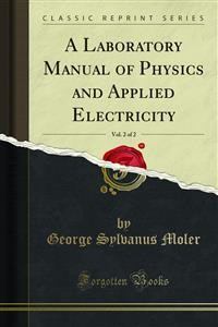 Cover A Laboratory Manual of Physics and Applied Electricity