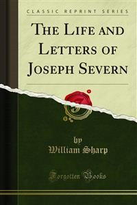 Cover The Life and Letters of Joseph Severn
