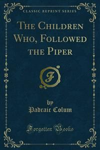 Cover The Children Who, Followed the Piper