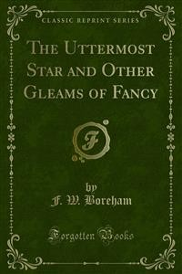 Cover The Uttermost Star and Other Gleams of Fancy