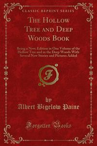 Cover The Hollow Tree and Deep Woods Book