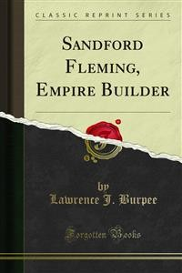 Cover Sandford Fleming, Empire Builder