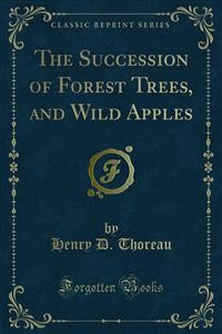 Cover The Succession of Forest Trees, and Wild Apples
