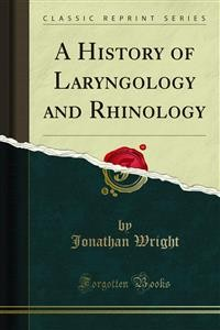 Cover A History of Laryngology and Rhinology