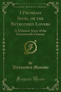 Cover I Promessi Sposi, or the Betrothed Lovers