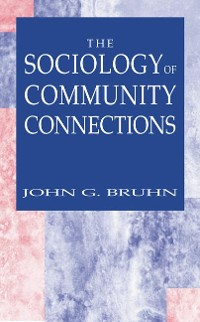 Cover The Sociology of Community Connections
