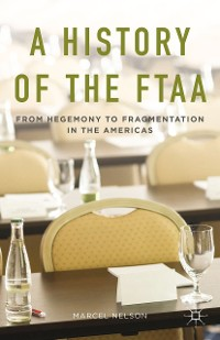 Cover A History of the FTAA
