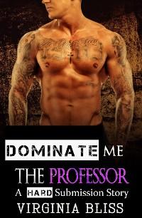 Cover Dominate Me: The Professor