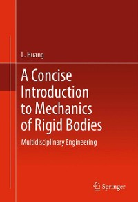 Cover A Concise Introduction to Mechanics of Rigid Bodies