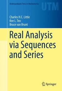 Cover Real Analysis via Sequences and Series