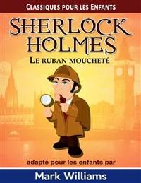 Cover Sherlock Holmes: Le Ruban Moucheté