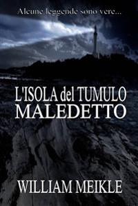Cover L'isola Del Tumulo Maledetto